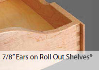 Drawer Ears on Roll Out Shelves